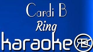 Cardi B - Ring | Karaoke Instrumental (feat. Kehlani)