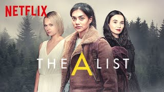 The A List Season 2 Netflix Web Series