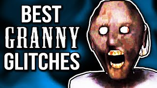 BEST GRANNY GLITCHES! (How To Invisible Glitch & Get Granny Stuck) (Hide Anywhere Glitch!)