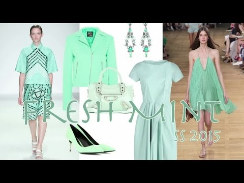 FRESH MINT Fashion Trend Spring 2015 by Fashion Channel