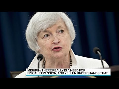 Yellen Understands Need for Fiscal Expansion, Mishkin Says
