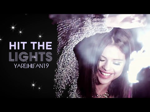 Hit The Lights - Selena Gomez (Official Lyric Video)