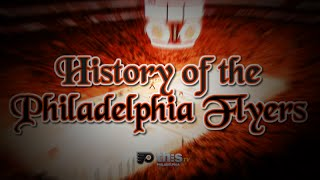 History Of The Philadelphia Flyers. Full Version
