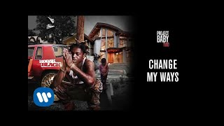 Kodak Black - Change My Ways (Official Audio)