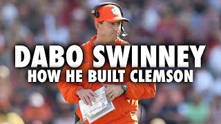 How Dabo Swinney Built Clemson