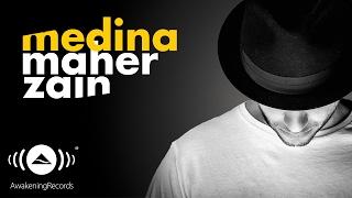 Maher Zain - Medina (Official audio) | ماهر زين - مدينة -