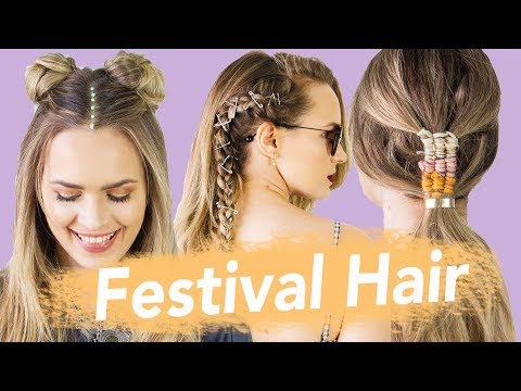 The Best Festival Hairstyles for 2018 – KayleyMelissa