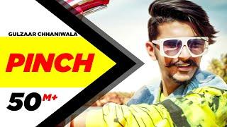 PINCH – Gulzaar Chhaniwala