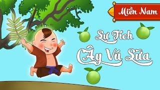 Truyện Cổ Tích Việt Nam - Sự Tích Cây Vú Sữa | Giọng Miền Nam [HD 2015]