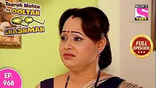 Taarak Mehta Ka Ooltah Chashmah - Full Episode 968  -  18th February , 2018