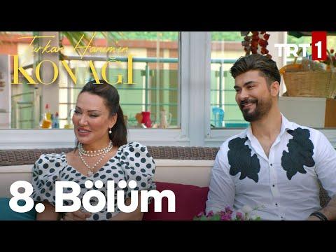 Türkan Hanım'ın Konağı 8. Bölüm