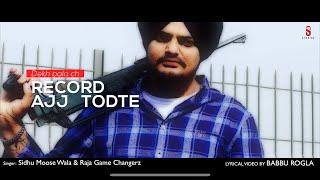 Record Aaj Tod Te – Sidhu Moosewala