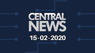 Central News 15/02/2020
