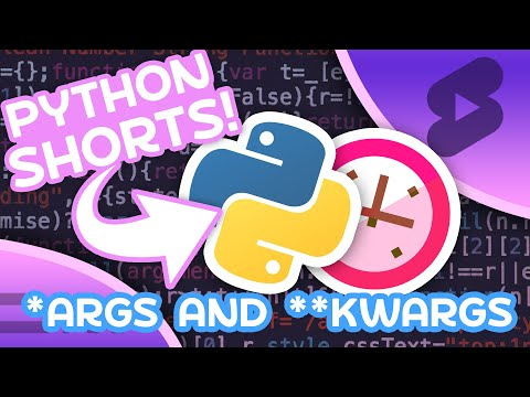 *args & **kwargs in Python - Accept Unlimited Arguments