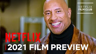 Netflix 2021 Film Preview | Official Trailer