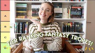 Ranking My Favorite & Least Favorite Fantasy Tropes!
