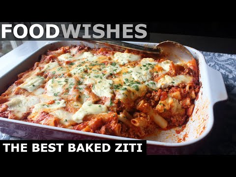 The Best Baked Ziti - Food Wishes
