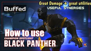 How to use Buffed Black Panther |Abilities Breakdown | - Marvel Contest of Champions