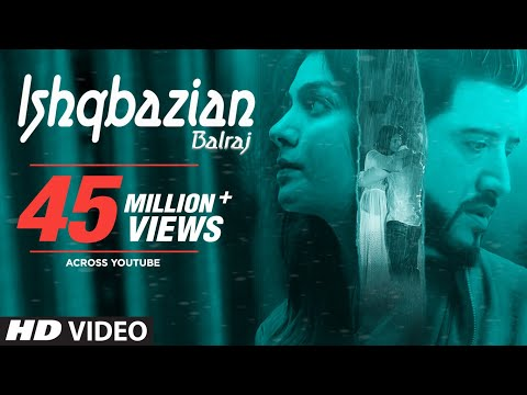 Balraj: Ishqbazian (Full Video Song) G Guri - Singh Jeet