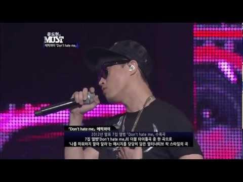 EPIK HIGH - DON'T HATE ME @ Mnet 윤도현의 MUST