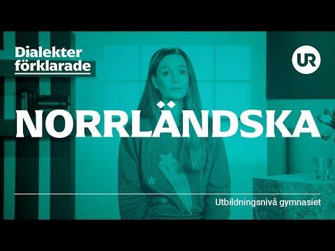 Norrländska förklarad   SVENSKA   Gymnasienivå