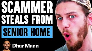 Scammer STEALS From SENIOR HOME, Lives To Regret It   Dhar Mann