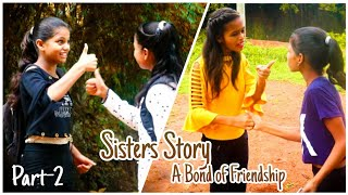 Sisters Story-A Bond Of Friendship|Cute Story|Short Film|Heart Touching Story|Prashant Sharma