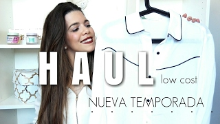 HAUL LOW COST NUEVA TEMPORADA 2017 | Zara, lefties, Stradivarius.