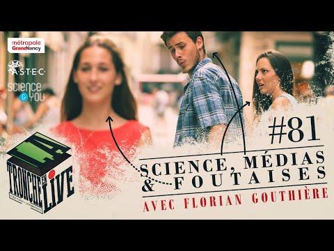 Sciences, Média & Foutaises  (TenL#81)