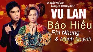 PHI NHUNG MẠNH QUỲNH - Vu Lan Báo Hiếu 2019 | Hát Về Mẹ NGHE LÀ KHÓC