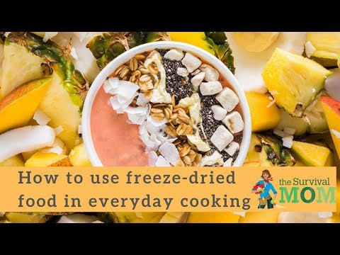 How to use freeze-dried food in everyday cooking