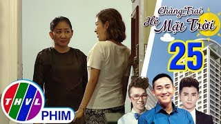THVL | Chàng trai hệ mặt trời - Tập 25[3]: Mẹ Nhật bất ngờ đến thăm khi Sông đang ở nhà cô