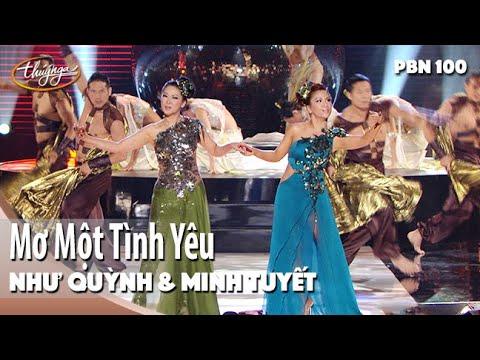 PBN 100 | Như Quỳnh & Minh Tuyết - Mơ Một Tình Yêu