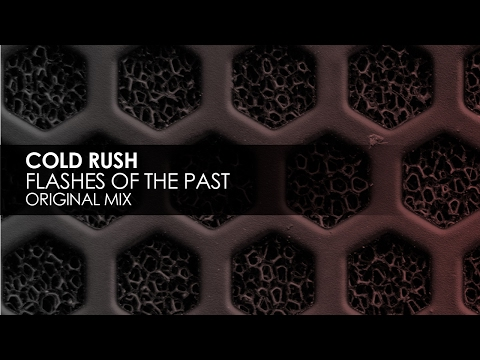 Cold Rush - Flashes Of The Past