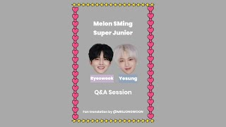 [ENG] 201113 SMing with Super Junior (Yesung Ryeowook) Q&A Part 2
