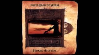 Milagro Acustico - Poeti Arabi di Sicilia (CNI Music 2005)