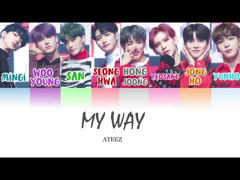 ATEEZ (에이티즈)- My Way (Color Coded Han/Rom/Eng)