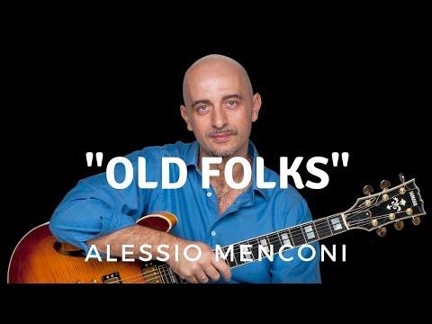 Old folks - Alessio Menconi
