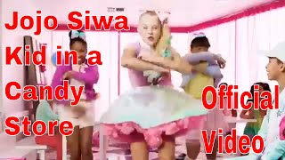 Kid In A Candy Store Official Video JoJo Siwa