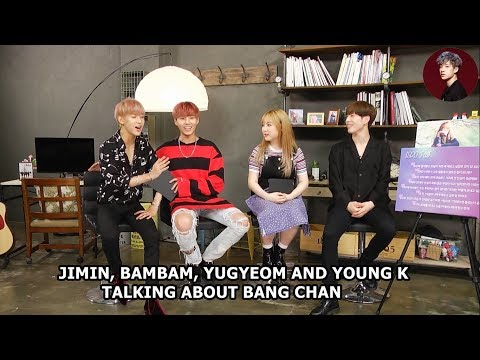 Jimin, GOT7's Yugyeom and BamBam and DAY6's Young K talking about Stray Kids' Bang Chan/Chris