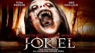 "The Legend of La Llorona - ""Curse Of The Weeping Woman: J-ok'el"" - Full Free Maverick Movie!!"