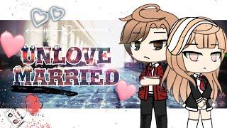 UnLove Marriage   Gacha Life Mini Movie