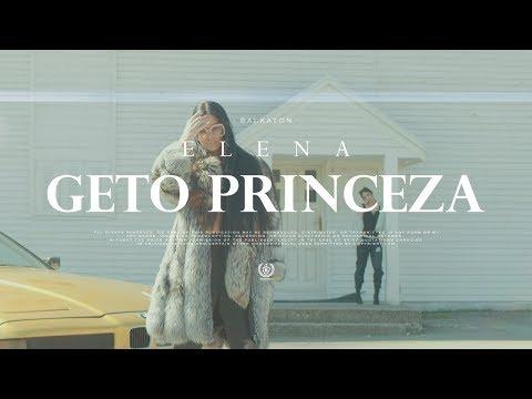 Elena - Geto Princeza (Official Video)