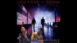 Luis Fonsi, Ozuna - Imposible (REACCION - REACTION)