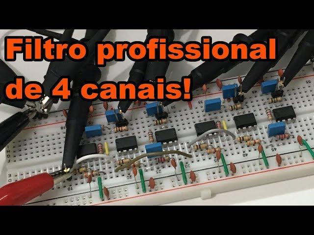 FILTRO PROFISSIONAL DE 4 CANAIS | Conheça Eletrônica! #158