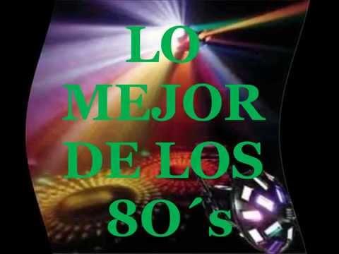 MIX  DE LOS 80´s - Musica Disco - Best Hits