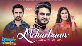 Meharbaan – Kulwinder Billa – Unni Ikki Video HD
