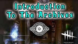 The Archives (Rift/Tomes/Compendium) - Dead By Daylight Tutorials #IntoTheFog
