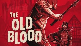 Wolfenstein getting an injection of Old Blood