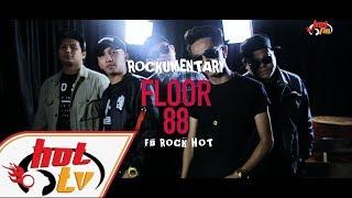 FLOOR 88 - Rockumentari Hot : FB Rock Hot - YouTube